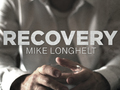 Recovery - Mike Longhelt (ONE STOP)
